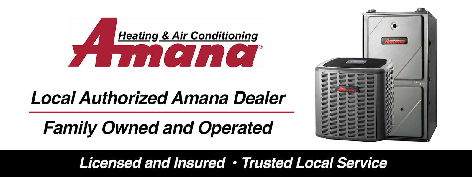 Amana Home Air Conditioning Authorized Dealer